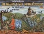 Geheimnisvolle Burgen und Schlösser im Königreich Böhmen