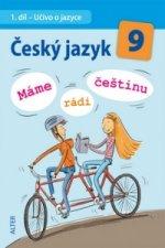 Český jazyk 9 Máme rádi češtinu