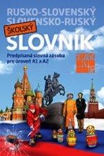 Rusko-slovenský slovensko-ruský školský slovník