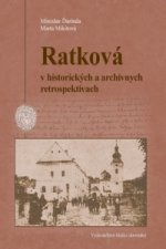 Ratková v historických a archívnych retrospektívach