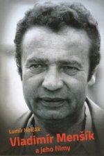 Vladimír Menšík a jeho filmy