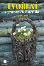 Tvoření z přírodních materiálů