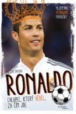 Ronaldo Chlapec, který věděl, za čím jde