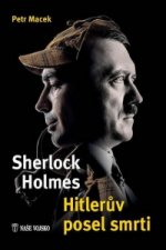 Sherlock Holmes Hitlerův posel smrti