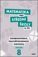 Matematika pro střední školy 8.díl Pracovní sešit