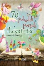 70 pohádek a pověstí z Lesní říše
