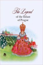 The Legend of the infant of Praque