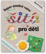 Super snadné ruční šití pro děti