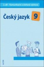 Český jazyk 9 II. díl Komunikační a slohová výchova