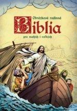 Biblia pre malých i veľkých