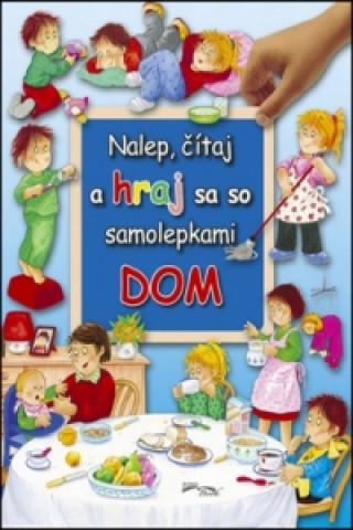 Nalep, čítaj a hraj sa so samolepkami Dom