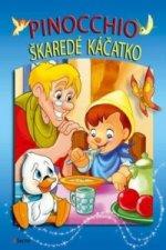 Pinocchio Škaredé káčatko