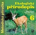 Ekologický přírodopis pro 6. ročník základní školy na CD - Metodická příručka