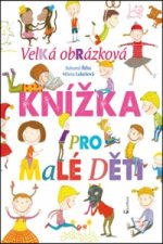 Velká obrázková knížka pro malé děti