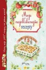 Moje najobľúbenejšie recepty