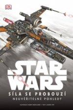 STAR WARS Síla se probouzí Neuvěřitelné pohledy