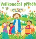 Velikonoční příběh pro kluky a holky