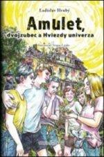 Amulet, dvojzubec a Hviezdy univerza