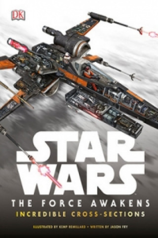 Star Wars The Force Awakens Incredible Cross Sections