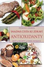 Snadná cesta ke zdraví Antioxidanty