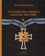 Vyznamenáni a bojové odznaky Třetí Říše II.