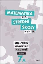 Matematika pro střední školy 7.díl A Učebnice