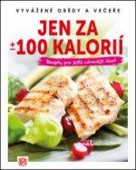 Jen za +/- 100 kalorií