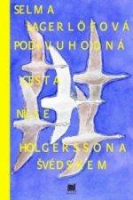 Podivuhodná cesta Nielse Holgerssona Švédskem