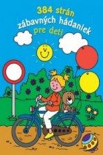 384 strán zábavných hádaniek pre deti