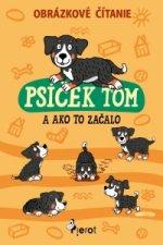 Psíček Tom a ako to začalo
