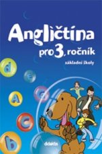 Angličtina pro 3. ročník základní školy Učebnice