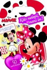 Kdo nelepí, není in! Minnie