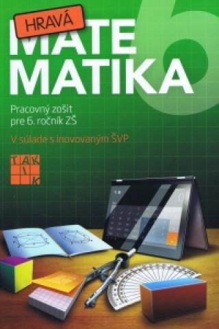 Hravá matematika 6