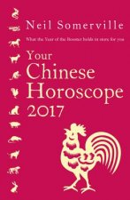 YOUR CHINESE HOROSCOPE 2017 PB