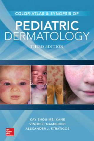 Color Atlas & Synopsis of Pediatric Dermatology, Third Edition