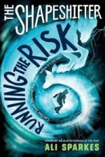 Shapeshifter: Running the Risk