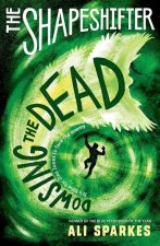 Shapeshifter: Dowsing the Dead