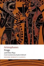 Aristophanes: Frogs and Other Plays