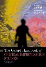 Oxford Handbook of Critical Improvisation Studies, Volume 1