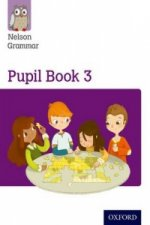 Nelson Grammar: Pupil Book 3 (Year 3/P4) Pack of 15