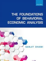 Foundations of Behavioral Economic Analysis