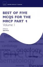 BEST OF FIVE MCQS FOR THE MRCP PART 1 VO