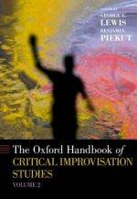Oxford Handbook of Critical Improvisation Studies, Volume 2