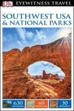 DK Eyewitness Travel Guide: Southwest USA & National Parks