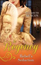 Regency Rebel's Seduction