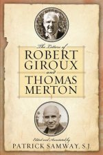 Letters of Robert Giroux and Thomas Merton