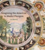 IMAGINING AMERICAS IN MEDICI FLORENCE