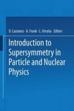 Introduction to Supersymmetry in Particle and Nuclear Physics
