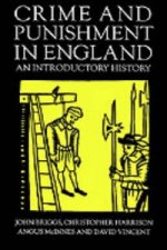 Crime and Punishment in England, 1100-1990