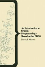 An Introduction to System Programming - Based on the PDP11